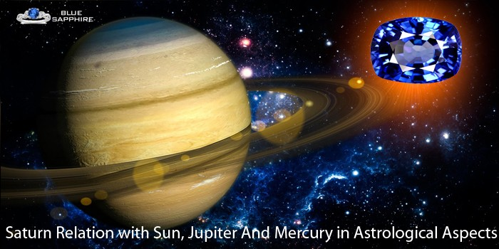 saturn relation sun, jupiter and mercury in astrological aspects