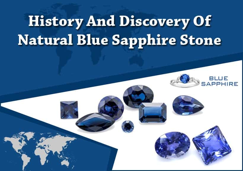 History And Discovery Of Natural Blue Sapphire Stone
