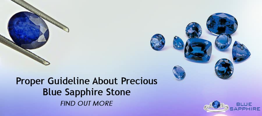 GUIDELINE ABOUT PRECIOUS BLUE SAPPHIRE