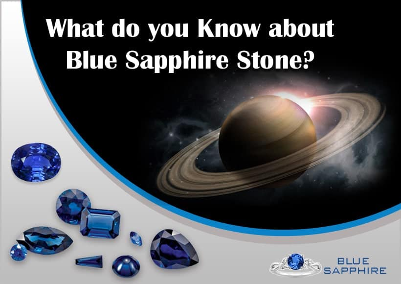 What do you Know about Blue Sapphire Stone?